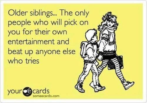 Oh I sooo love my big brother!!!!!