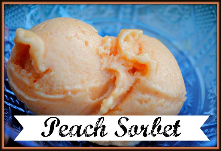 ... , Sorbet Food Processor Recipe, 2 Ingredients Peaches, Easy Peaches