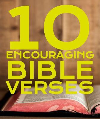 10 encouraging #bible #verses