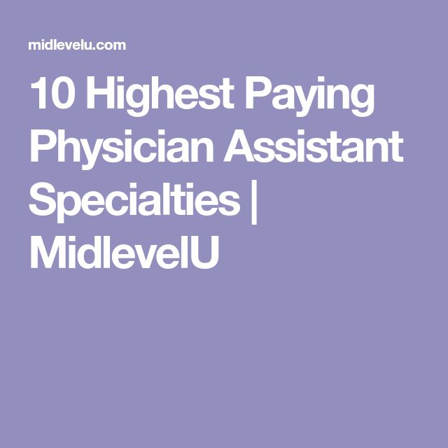 The  Best Physician Assistant Specialties Ideas On