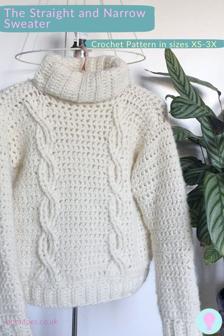 The Straight And Narrow Cable Sweater Dora Does Yarn Clothes Chunky Crochet Crochet Jumper