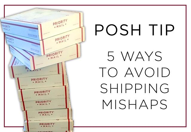 Five Ways to Avoid Shipping Mishaps: These tips will take make sure you're a pro shipper as well as a pro seller. Get more Poshmark Tips at blog.poshmark.com.