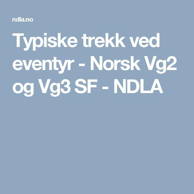 Typiske trekk ved eventyr - Norsk Vg2 og Vg3 SF - NDLA