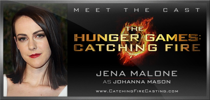 Jena Malone has been officially cast as Johanna Mason in Hunger Games: Catching Fire! I have a good feeling about her.