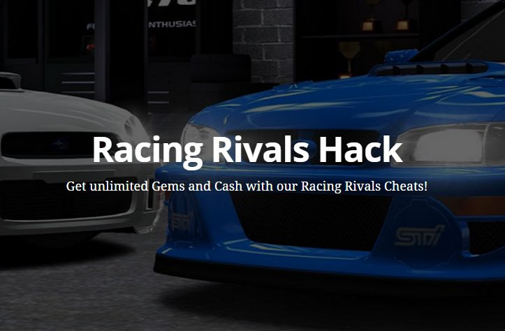 Racing Rivals Hack | Get unlimited Gems and Cash with our Racing Rivals Cheats!