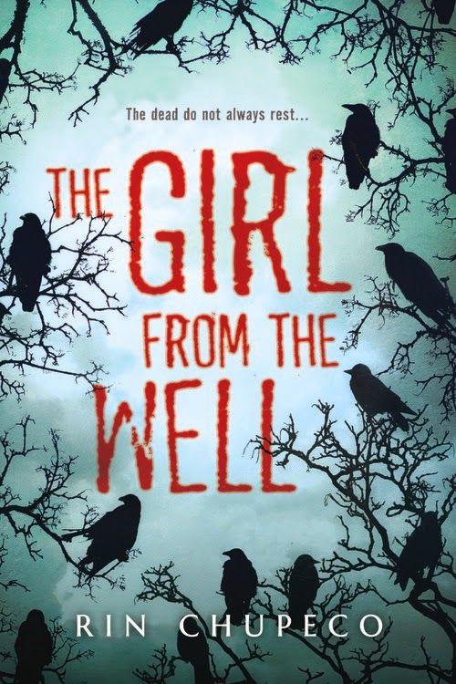 Horror Books: The Girl from the Well by Rin Chupeco | @levoleague | Levo.com