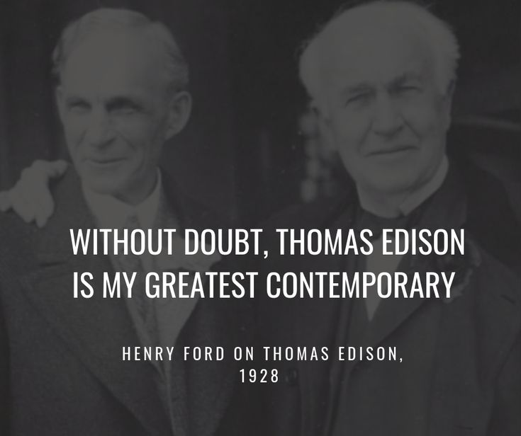 Edison And Ford S Relationship White Light Black And White Ford