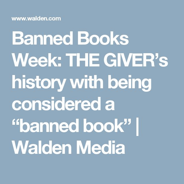 "Banned Books Week: THE GIVER's history with being considered a ""banned book"" 