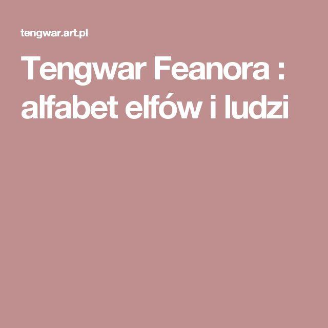 Tengwar Feanora : alfabet elfów i ludzi