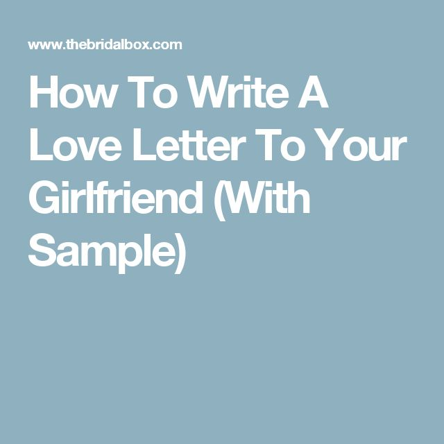 what to write in a letter to your girlfriend