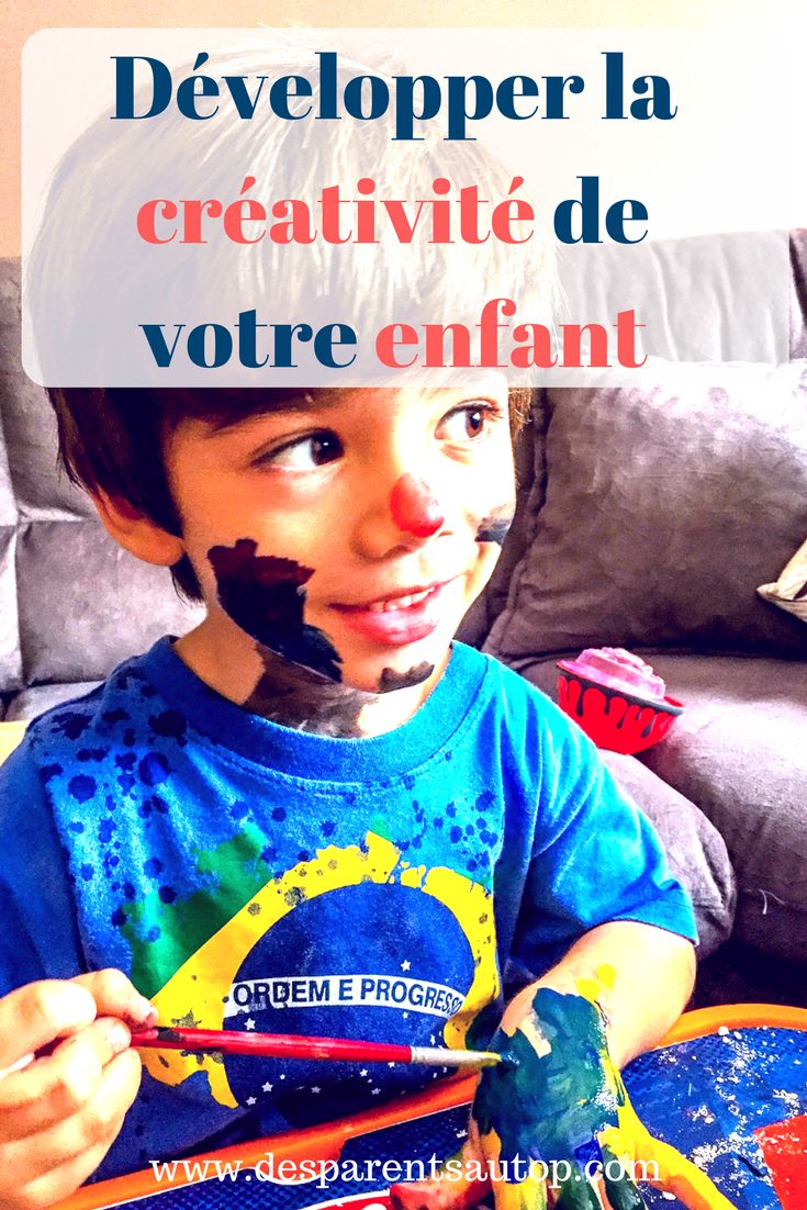 Découvrez comment booster la créativité de votre enfant ...
