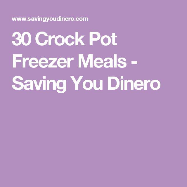 30 Crock Pot Freezer Meals - Saving You Dinero
