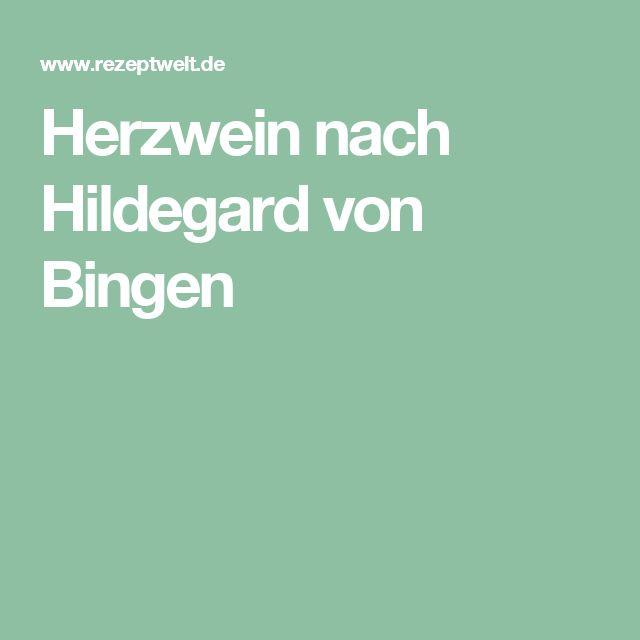Herzwein Nach Hildegard Von Bingen