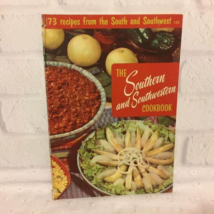 Southern Southwestern Cookbook 1956 Culinary Arts Institute 122
