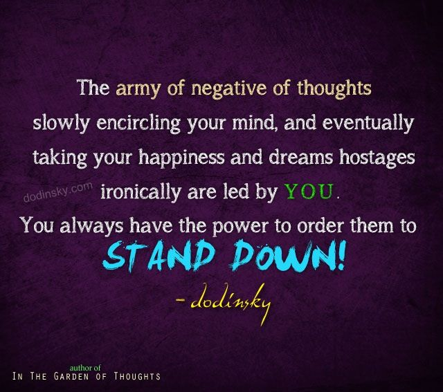 Have Positive Thoughts Quotes: You Have The Power To Control Your Thoughts And Emotions