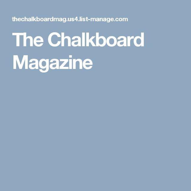 The Chalkboard Magazine