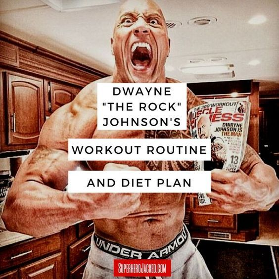 "Dwayne ""The Rock"" Johnson's Workout Routine and Diet Plan"