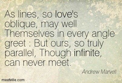 Andrew Marvell. This I understand well.