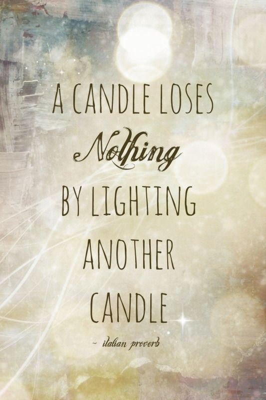 Be the spark that lights someone up. They'll be forever grateful.