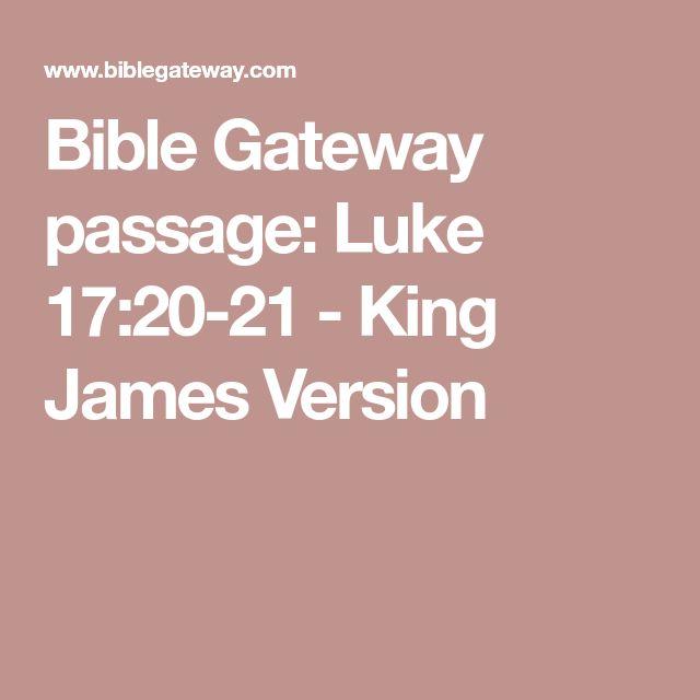Bible Gateway passage: Luke 17:20-21 - King James Version