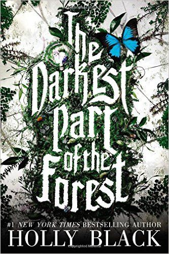 AmazonSmile: The Darkest Part of the Forest (9780316213073): Holly Black: Books