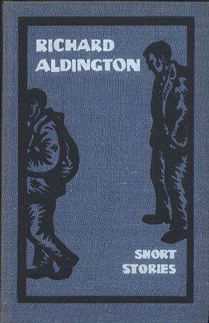 Short Stories, Richard Aldington, Progress Publishers, 1967, http://www.antykwariat.nepo.pl/short-stories-richard-aldington-p-13979.html