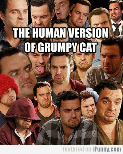 Nick is the human version of grumpy cat...