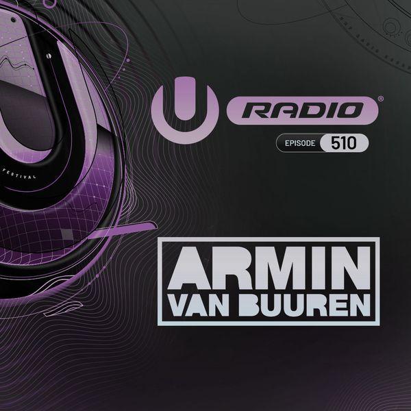 Umf Radio 510 Presented By Ultra Worldwide Armin Van Buuren