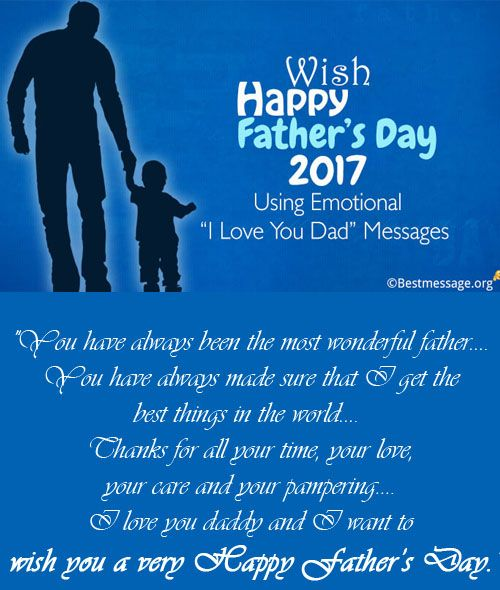"""Say """"I Love You Dad"""" using the most beautiful emotional heart touching Father's Day 2017 messages to send via greetings, Whatsapp or text messages to your daddy."""
