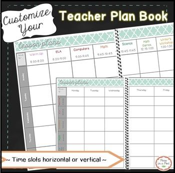 Editable Weekly Lesson Plan Templates These lesson plan templates are formatted like a book. They are designed to be either bound or placed in a binder. I have provided 2 different organizational options to choose from. In the first version, the days are listed horizontally.