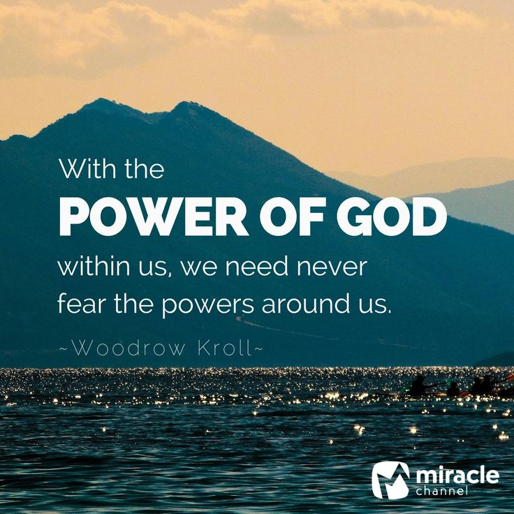 Quotes About The Power Of God: Can We Rely On The Power Of God?
