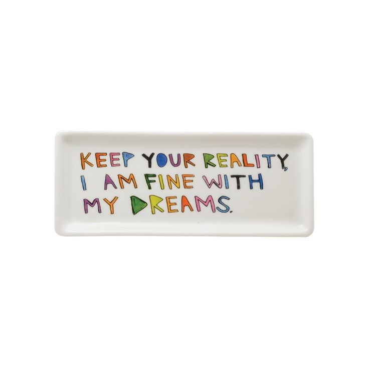 """Keep Your Reality"" Tray - Cleo Wade x Fishs Eddy"