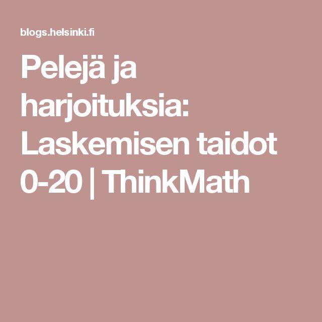 Pelejä ja harjoituksia: Laskemisen taidot 0-20 | ThinkMath