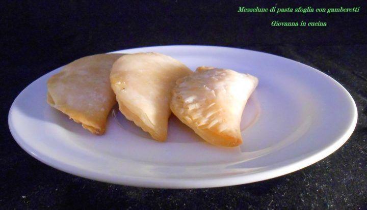 Mezzelune di pasta sfoglia con gamberetti, giovanna in cucina