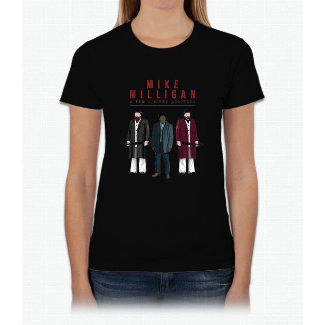 Mike Milligan & The Kitchen Brothers! FARGO Womens T-Shirt