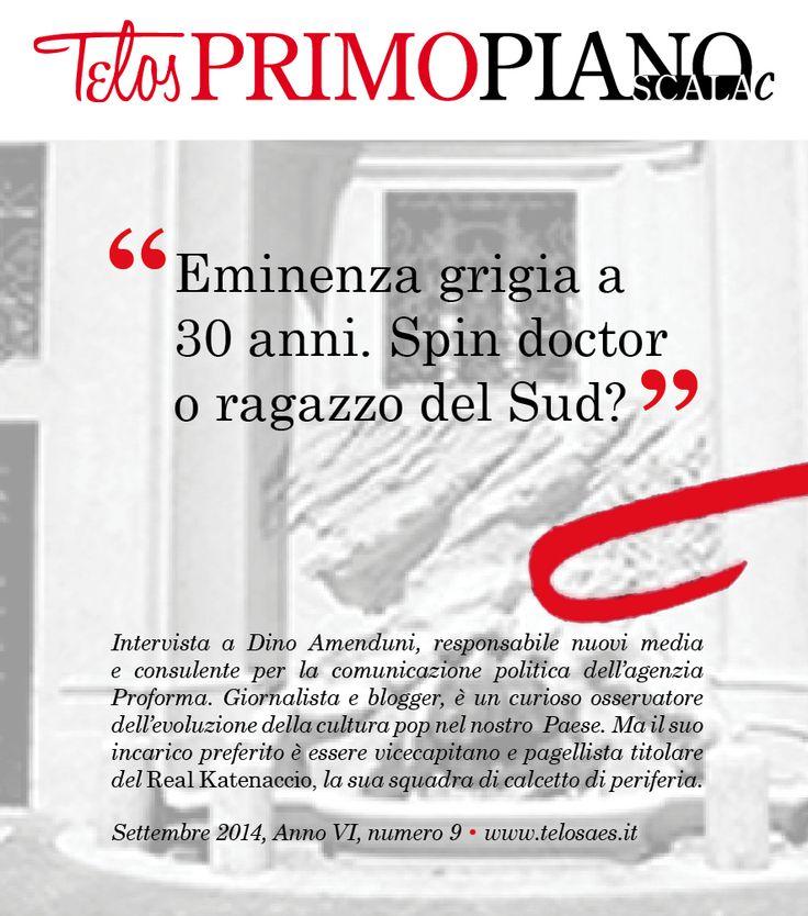 Intervista a Dino Amenduni, spin doctor e blogger.#PRIMOPIANOSCALAc #Telos #Telosaes