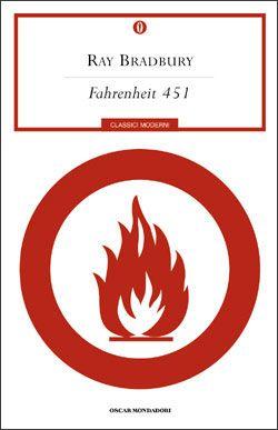 Fahrenheit 451 [R. Bradbury, 1953]