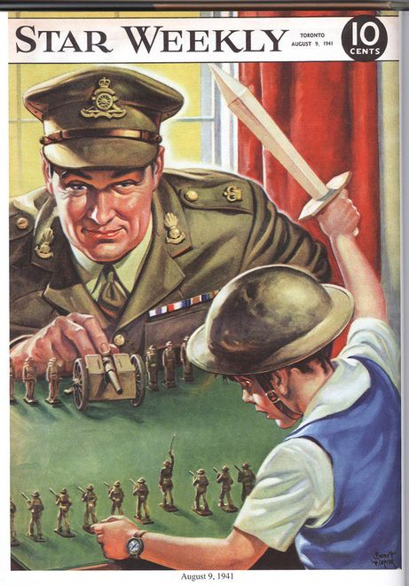 "War was a common game played on the streets in Canada during wartime. Boys, with sticks for guns, pretended to be the uniformed men they saw everywhere. And they were encouraged by their families to be ""just like Dad."" Here's a Star Weekly cover from August 9, 1941."