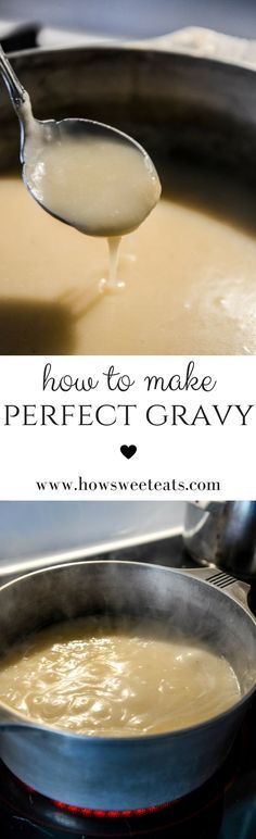 How to Make the BEST gravy for Thanksgiving! I howsweeteats.com @howsweeteats