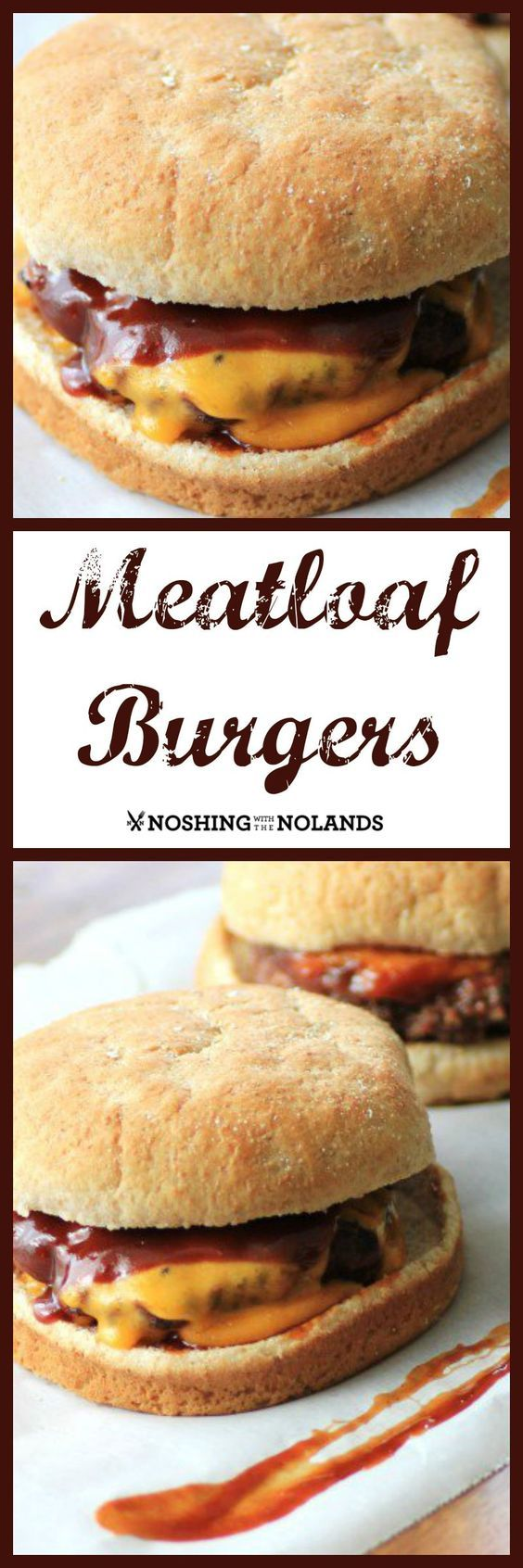 MWM - Meatloaf Burgers by Noshing With The Nolands is a perfect blend of summer meets fall. Cheesy, saucy with the perfect taste of the best meatloaf!!