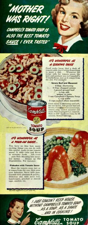 Actually, Mother was wrong.  (Campbell's Tomato Soup, 1950s)