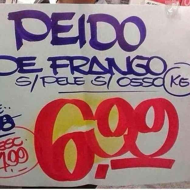 Quando foi o frango . | 20 coisas totalmente inexplicáveis que aconteceram nos supermercados do Brasil
