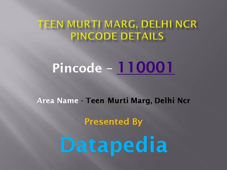 Teen Murti Marg, Delhi Ncr Pincode Details  http://bit.ly/299BmdQ