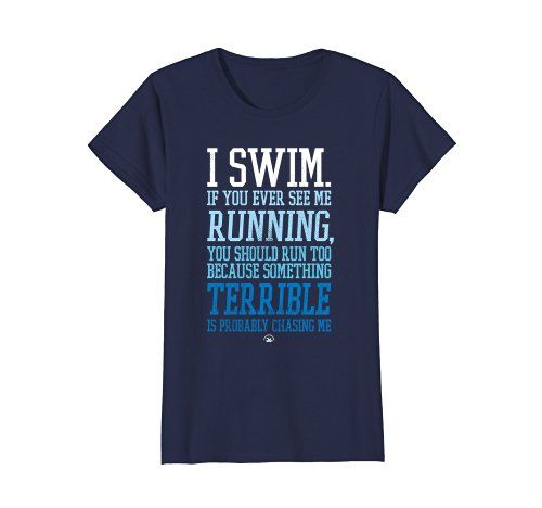 d97d01a4 If you see a swimmer running...RUN! #swimming #swim #tshirt #swimproblems