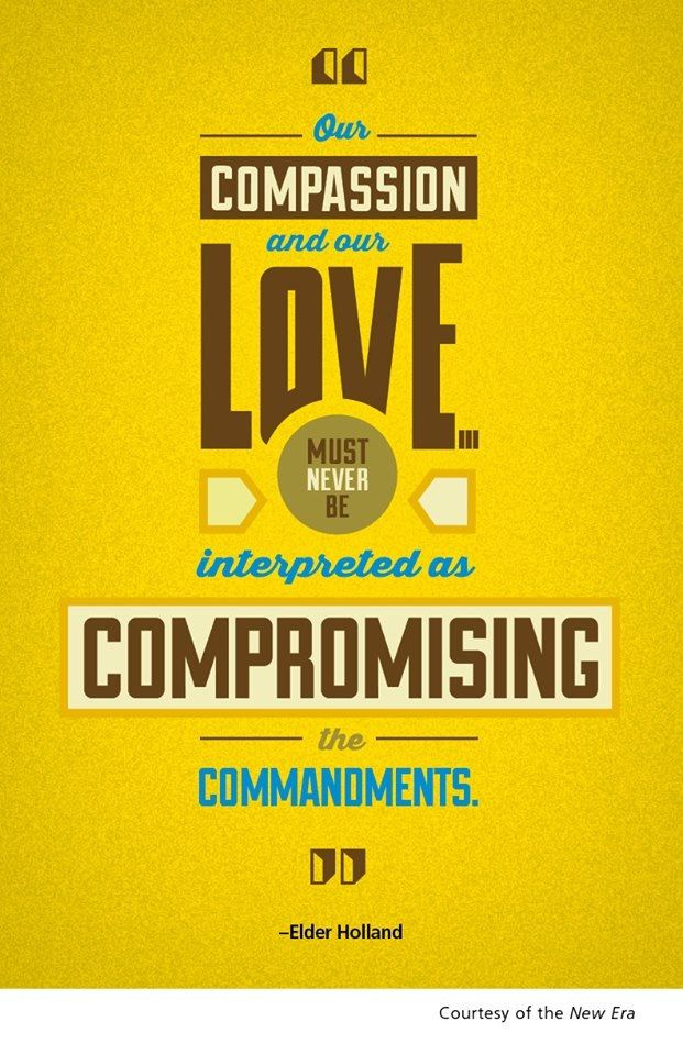 Compromising the commandments. Jeffrey R Holland.