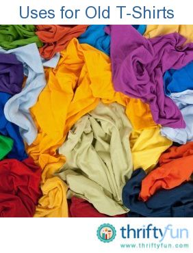 This is a guide about uses for old t-shirts. Old t-shirts have a lot of second life uses. Whether you are a crafter or are looking for other ways to reuse them, the possibilities are numerous.