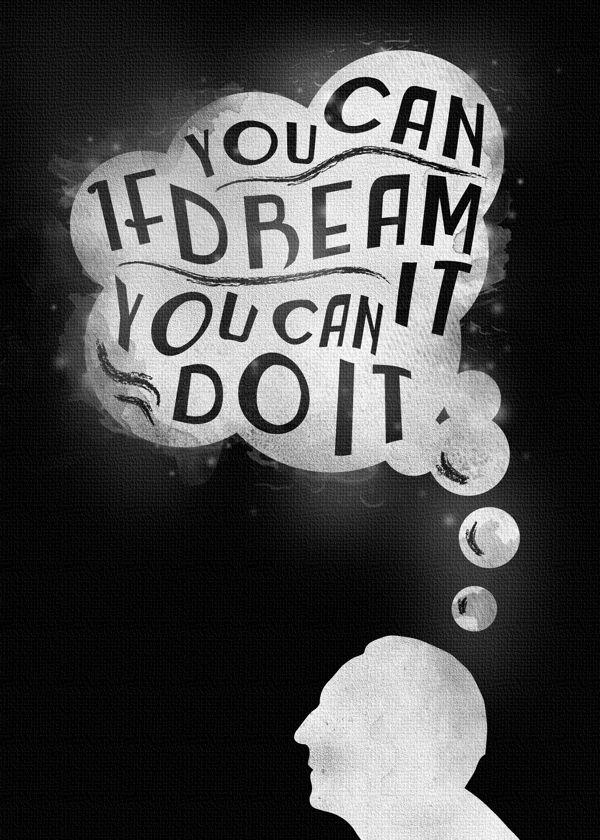 """If You Can Dream It"" by Robbie Thiessen, via Behance #disney #typography #disneyland #waltdisney"