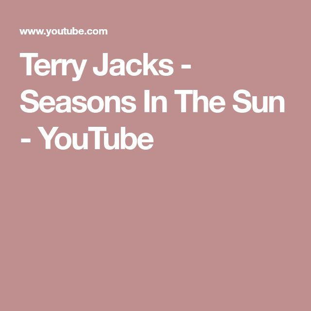 Terry Jacks - Seasons In The Sun - YouTube