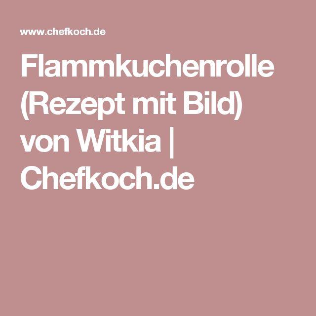 Flammkuchenrolle (Rezept mit Bild) von Witkia   Chefkoch.de