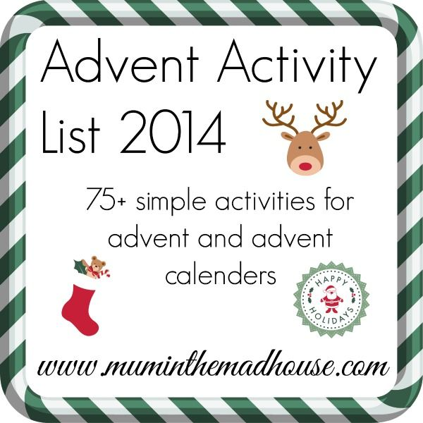 advent activity list 2014 over 75 low cost or no cost advent activities for kids and families = perfect for advent calendars